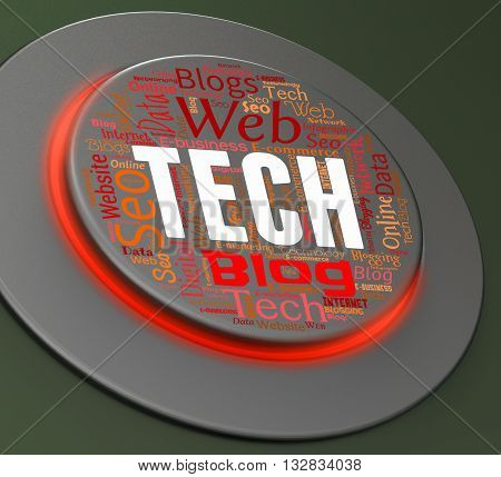 Tech Button Indicates High-tech Pushbutton And Technology 3D Rendering
