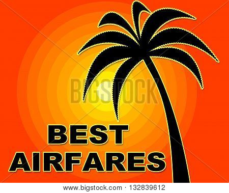 Best Airfares Shows Selling Price And Aircraft