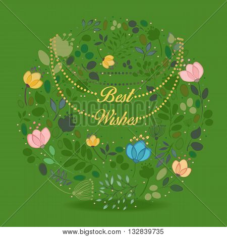Watercolor flowers. Floral green ring. Best wishes inscription. Yellow chaplet. Vector illustration. EPS 8