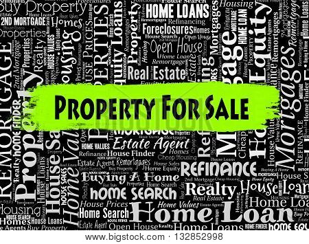 Property For Sale Indicates On Market And Display