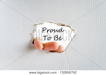 Proud to be text concept isolated over white background