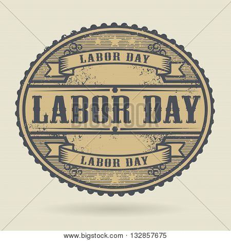 Vintage rubber stamp with the text Labor Day written inside, vector illustration