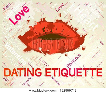 Dating Etiquette Shows Ethics Sweethearts And Relationship
