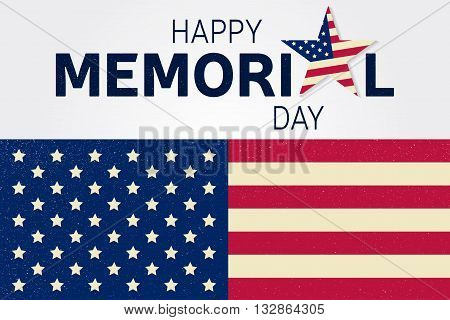 Happy Memorial Day Greeting Card. Happy Memorial Day Poster.  Patriotic Banner. Vector Illustration.