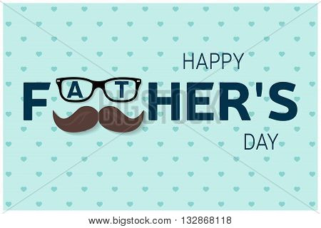 Happy Father's Day Greeting Card. Happy Father's Day Poster. Vector