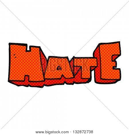 freehand drawn cartoon word Hate