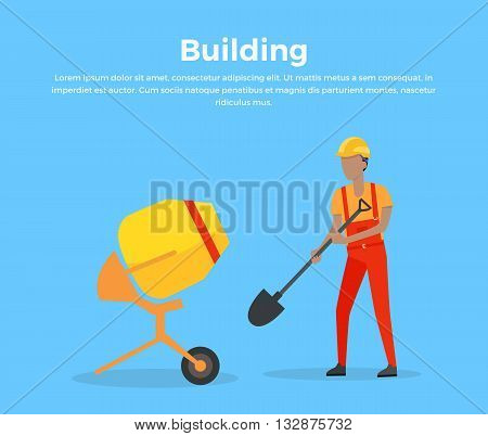 Building banner web design flat style. Working in a helmet with a shovel near a cement mixer. Construction and worker, mixer equipment for building, mix machinery working man, vector illustration