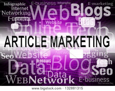 Article Marketing Means Search Engine And Articles
