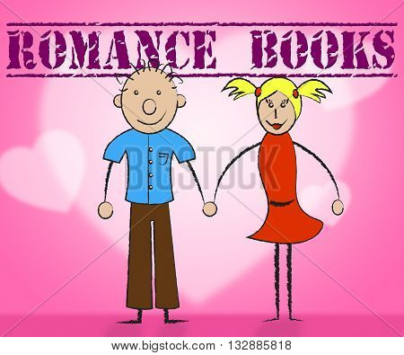 Romance Books Means Tenderness Heart And Passion