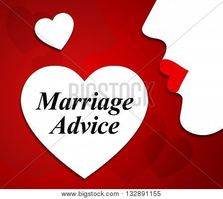 Marriage Advice Means Help Relationship And Matrimonial