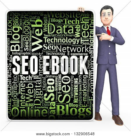 Seo Ebook Indicates Search Engines And Books 3D Rendering