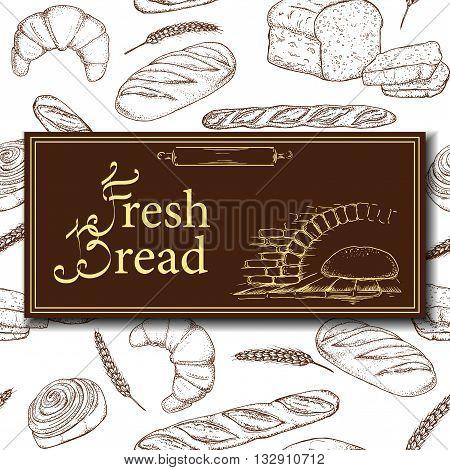 Vector Design For Bakery Or Baking Shop With Hand Drawn Bread Illustration. Vintage Bakery Sketch Ba