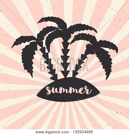 Hand drawn vintage poster with typography, sun rays and palms. Vector illustration - summer. Hawaii style.