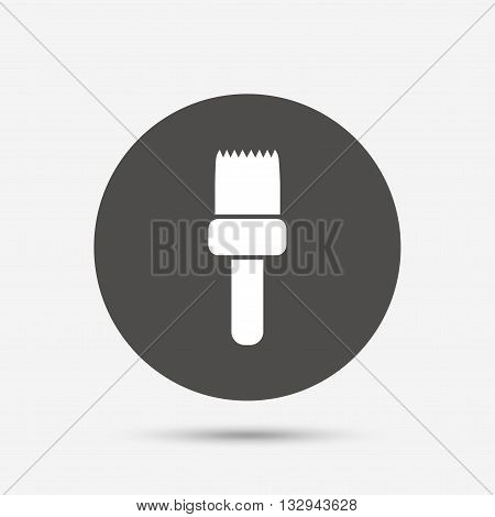 Paint brush sign icon. Artist symbol. Gray circle button with icon. Vector