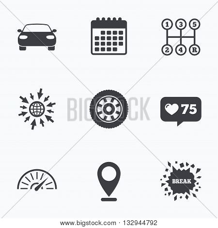 Calendar, like counter and go to web icons. Transport icons. Car tachometer and mechanic transmission symbols. Wheel sign. Location pointer.
