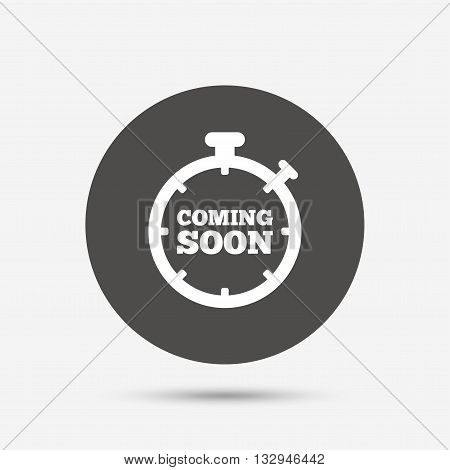 Coming soon sign icon. Promotion announcement symbol. Gray circle button with icon. Vector
