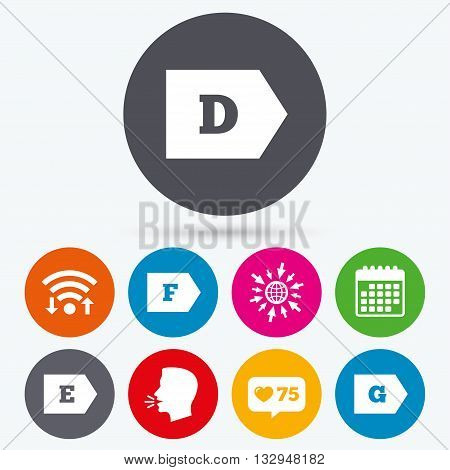 Wifi, like counter and calendar icons. Energy efficiency class icons. Energy consumption sign symbols. Class D, E, F and G. Human talk, go to web.