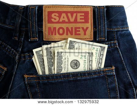 US dollars of value 100 in Blue Denim Jeans Pocket and message Save money symbolize Concept of saving money