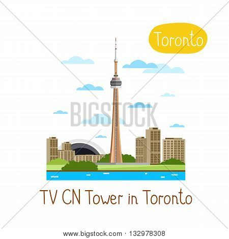 TV CN Tower in Toronto. Famous world landmarks icon concept. Journey around the world. Tourism and vacation theme. Modern design flat vector illustration.