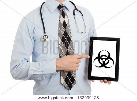 Doctor Holding Tablet - Warning! Biohazard!