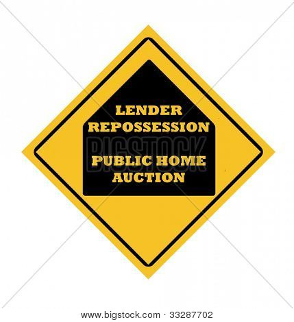 Lender repossession public home auction road sign, isolated on white background.
