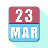 March 23rd. Day 23 Of Month, Simple Calendar Icon On White Background. Planning. Time Management. Se poster