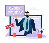 Cyber Monday Concept. A Man On A Computer Screen Speaks Of Sales On Cyber Monday. Vector Illustratio poster