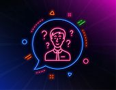 Question Mark Line Icon. Neon Laser Lights. Support Consultant Sign. Glow Laser Speech Bubble. Neon  poster
