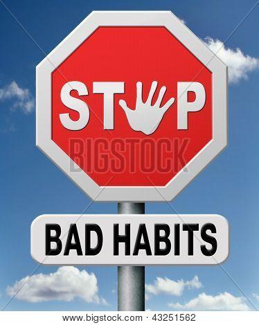 maus hábitos