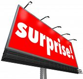 image of shock awe  - The word Surprise on a red outdoor billboard or banner sign to illustrate shock or a surprising discovery that is unexpected - JPG