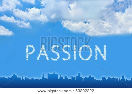 Passion Text On Cloud