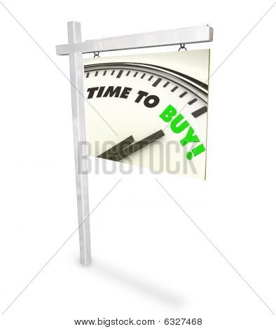 Time To Buy Clock - Home For Sale Sign