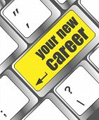 Your New Career Button On Computer Keyboard Key