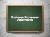 Business concept: Business Processes Automation on chalkboard background