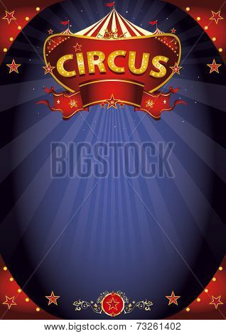 Fantastic night circus poster. A circus background poster with a sign  in the night for your entertainment.