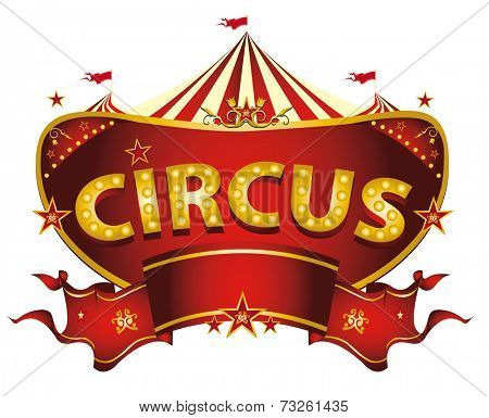 Red circus sign. A circus sign isolated on white background for your entertainment