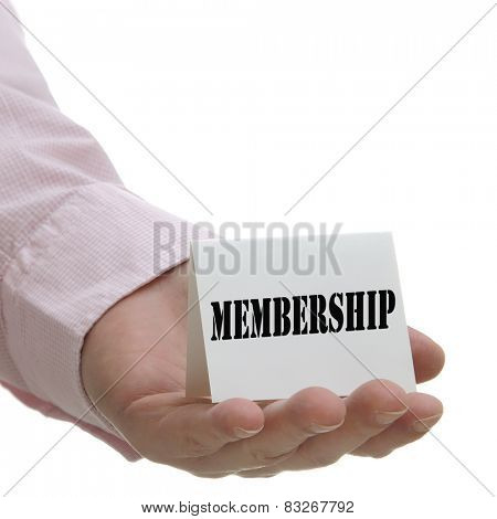 Business man holding membership sign on hand