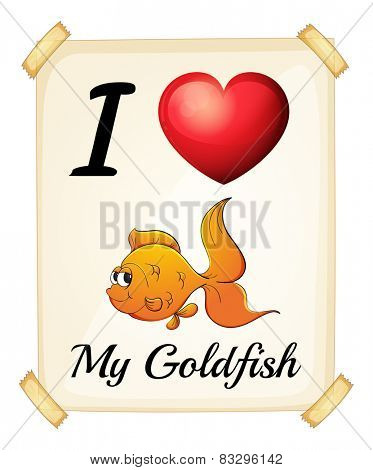 Illustration of I love my goldfish sign
