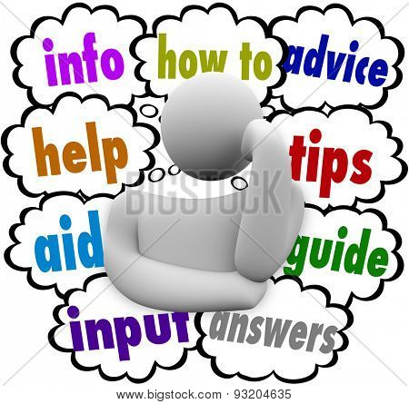 A thinking person with thought clouds offering info, help, aid, input, advice, how to, tips and answers to a job, task or work