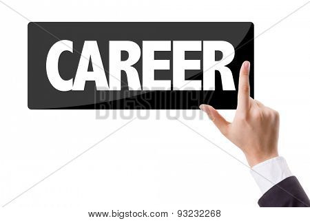 Businessman pressing button with the text: Career