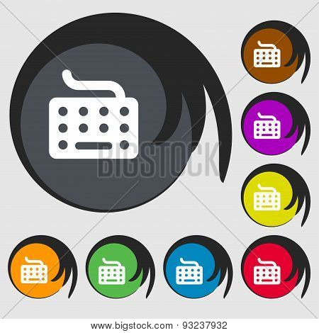 Keyboard Icon Sign. Symbol On Eight Colored Buttons. Vector