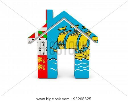 Home With Flag Of Saint Pierre And Miquelon