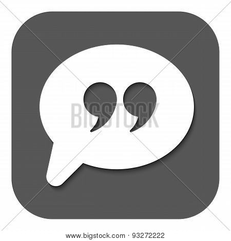 Quotation Mark Speech Bubble Symbol