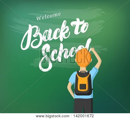Back to School hand written lettering calligraphy. Schoolboy writing on the blackboard with chalk. Schoolchild standing at the blackboard. Vector flat illustration.
