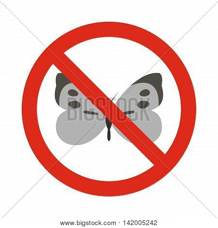 Prohibition sign butterfly icon in flat style isolated on white background. Warning symbol