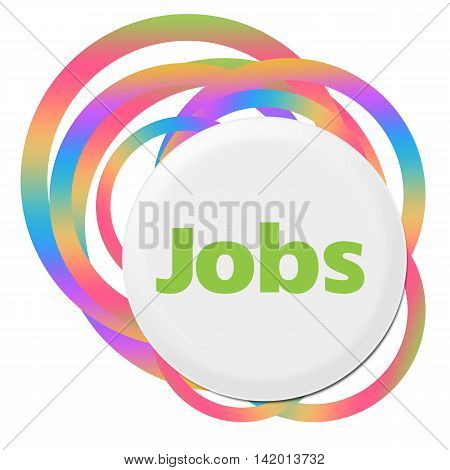 Jobs text written over colorful random circles background.