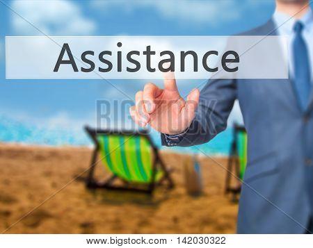 Assistance -  Businessman Press On Digital Screen.