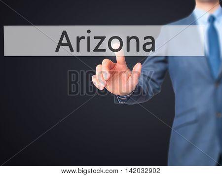 Arizona -  Businessman Press On Digital Screen.