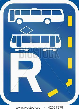 Road Sign Used In The African Country Of Botswana - Start Of A Reserved Lane For Buses And Trams