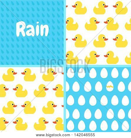 Patterns set. Seamless vector pattern with cute bright yellow ducks. Seamless rain drops pattern background.Seamless eggs pattern background